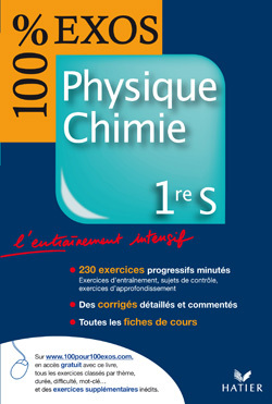 100 % EXOS - PHYSIQUE CHIMIE 1RE S