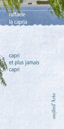 CAPRI ET PLUS QUE JAMAIS CAPRI