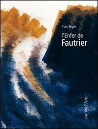 L' ENFER DE FAUTRIER