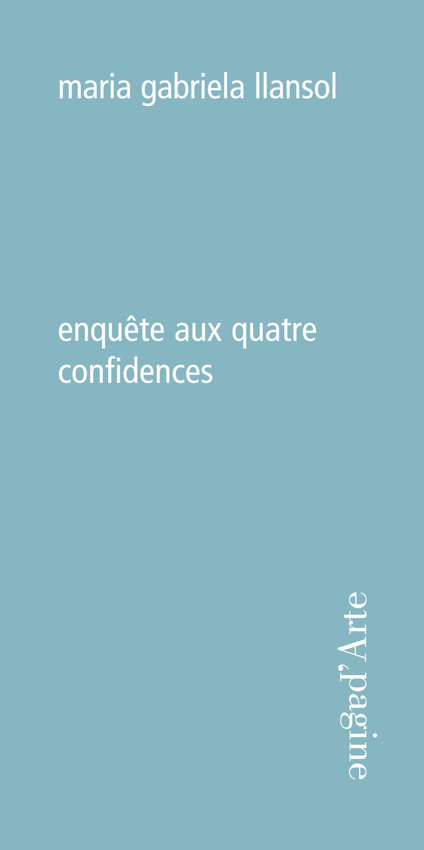 ENQUETE AUX QUATRE CONFIDENCES