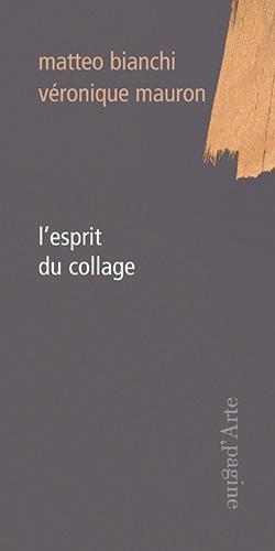 ESPRIT DU COLLAGE (L')