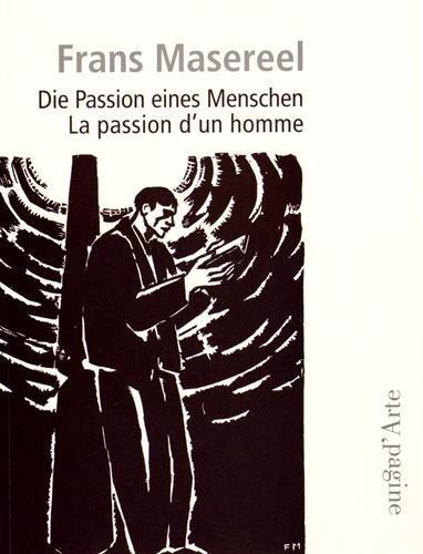 PASSION D'UN HOMME (LA)