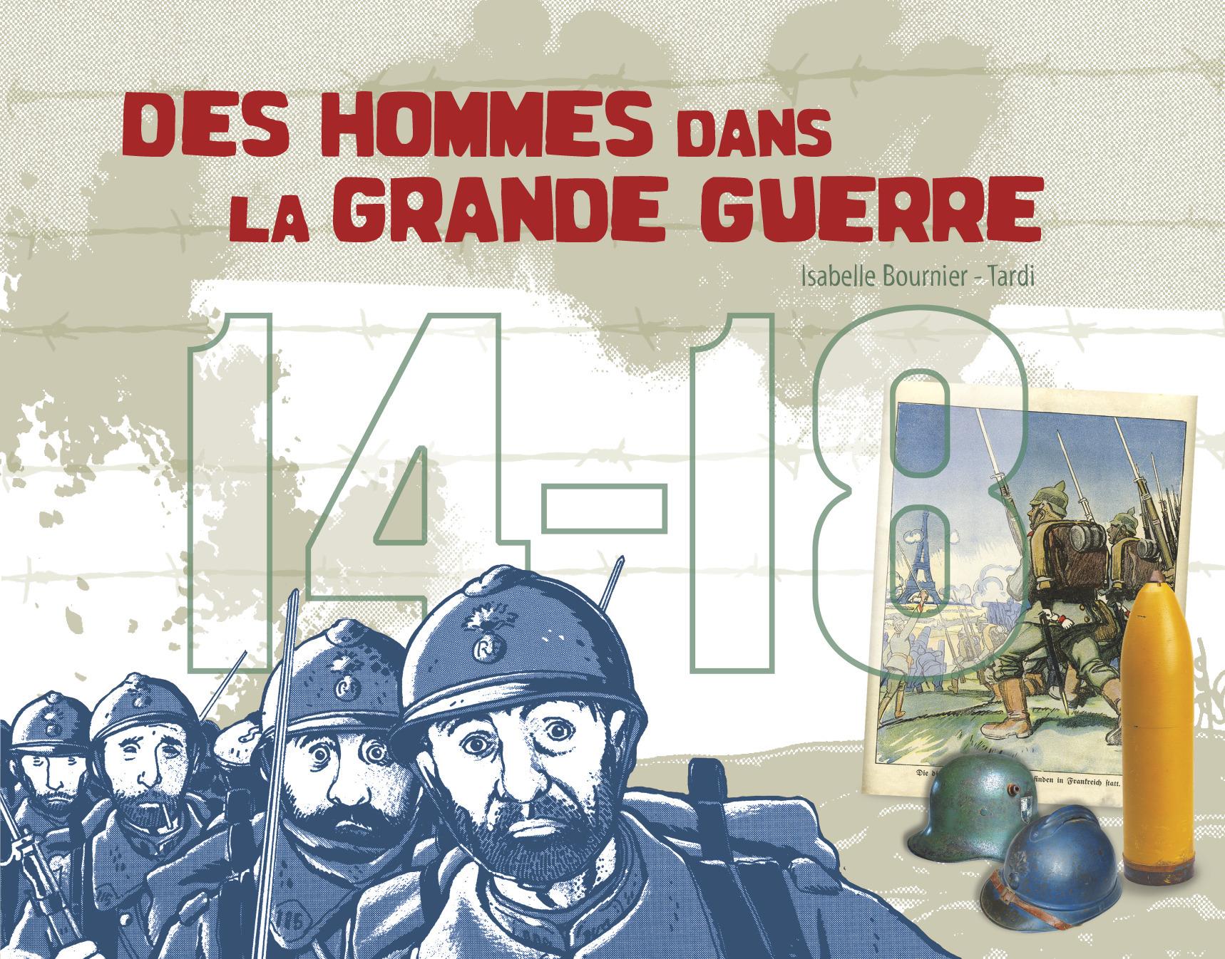 14 - 18, DES HOMMES DANS LA GRANDE GUERRE