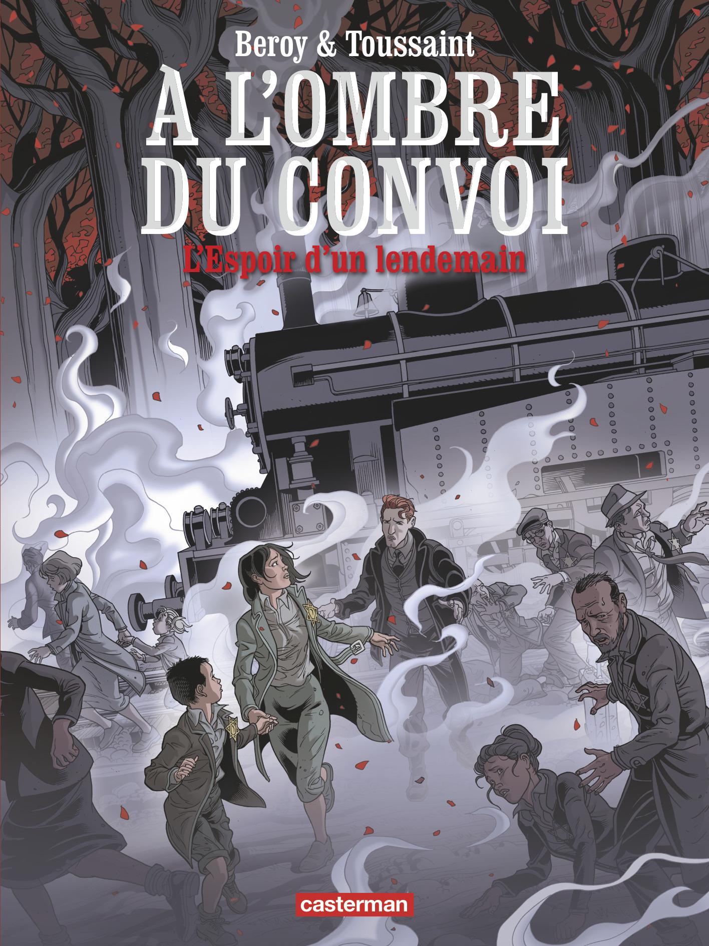 A L' OMBRE DU CONVOI - T02 - L'ESPOIR D'UN LENDEMAIN