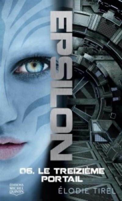 EPSILON - TOME 6 LE TREIZIEME PORTAIL - VOLUME 06