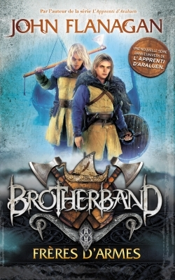 BROTHERBAND - TOME 1 - FRERES D'ARMES