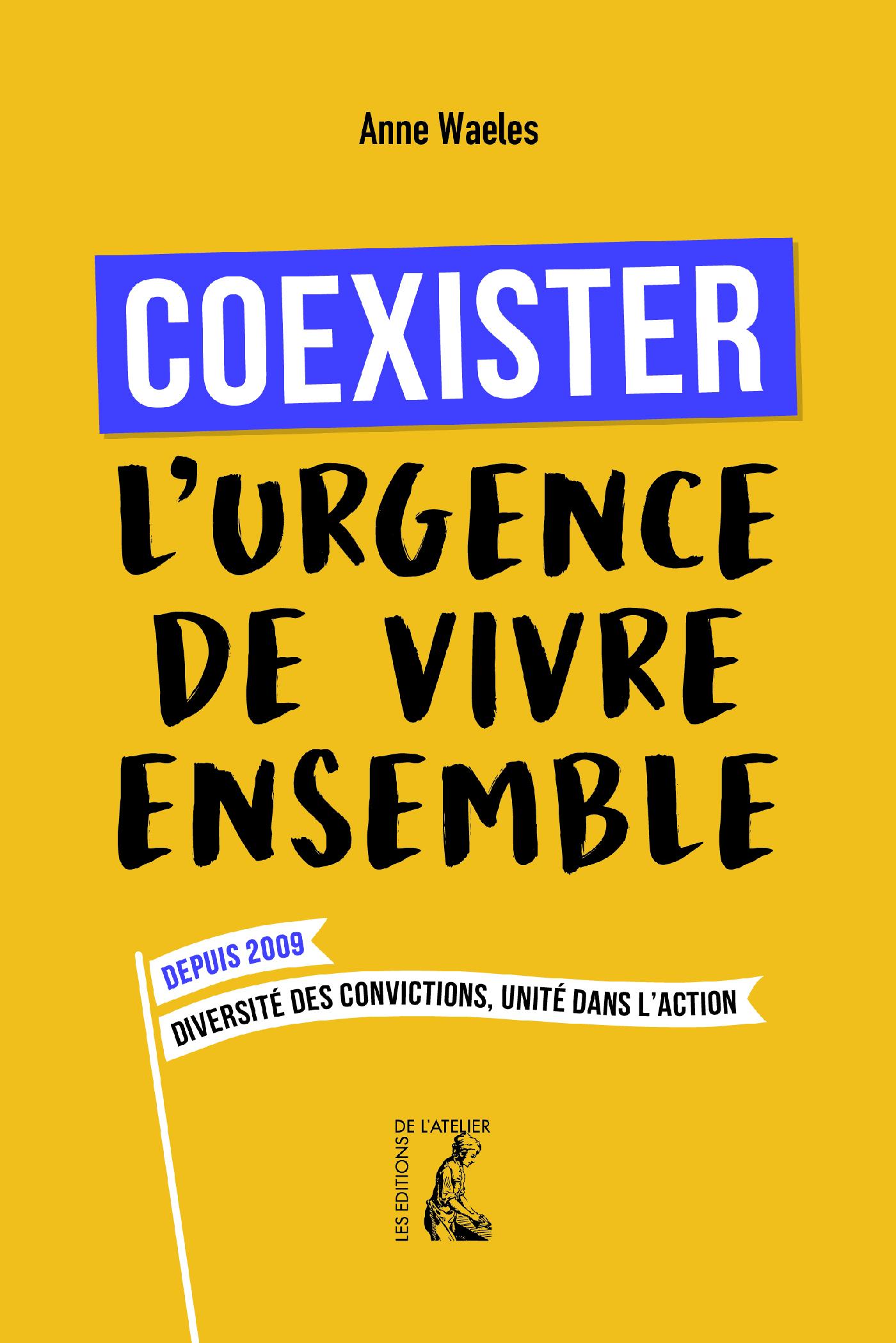 COEXISTER, L'URGENCE DE VIVRE ENSEMBLE