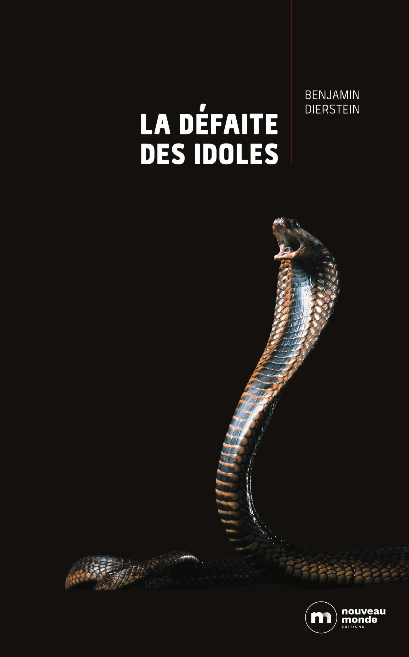 LA DEFAITE DES IDOLES