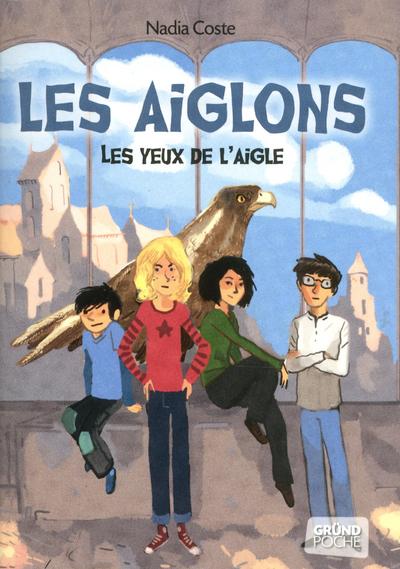 LES YEUX DE L'AIGLE TOME 1 - LES AIGLONS - VOL01