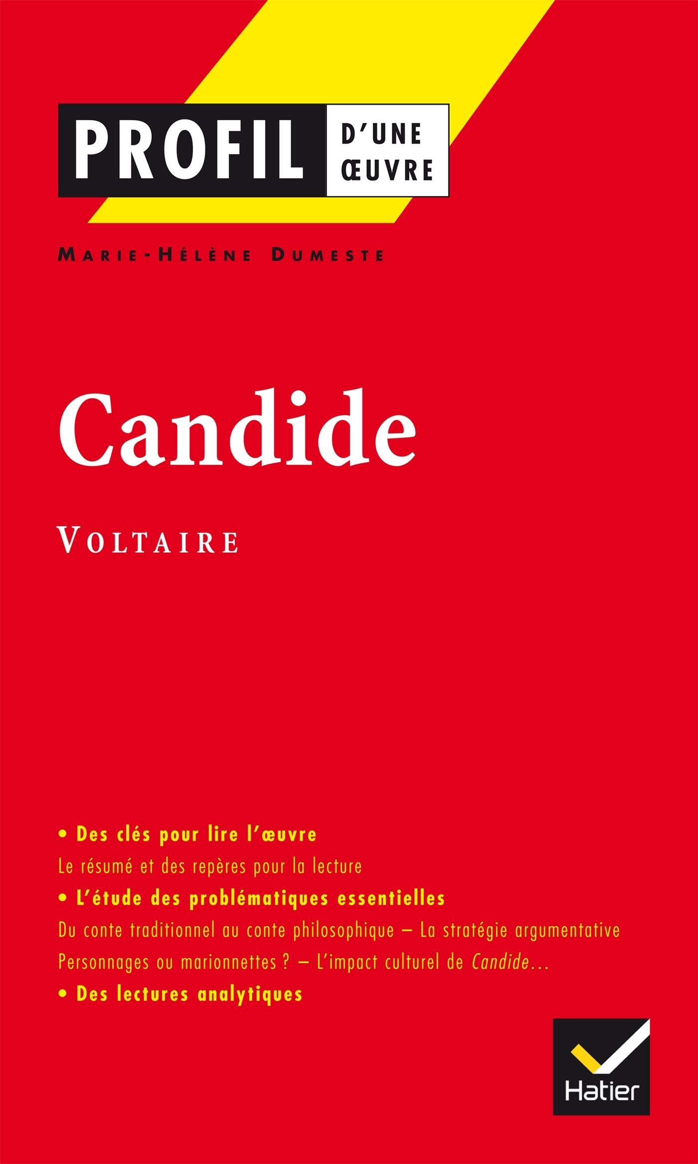 262 - PROFIL - VOLTAIRE : CANDIDE OU L'OPTIMISME - ANALYSE LITTERAIRE DE L'OEUVRE