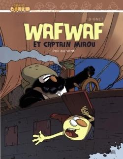 WAFWAF ET CAPTAIN MIAOU - TOME 1
