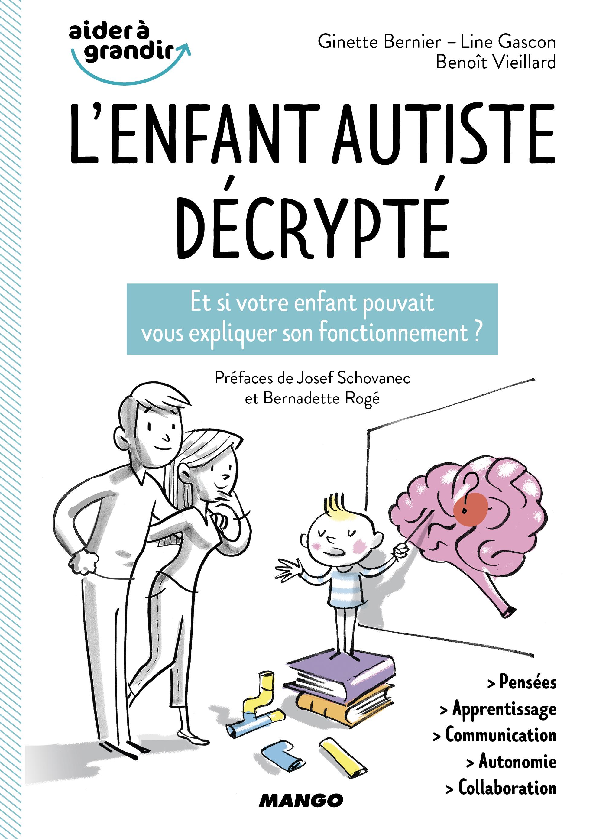 L'ENFANT AUTISTE DECRYPTE