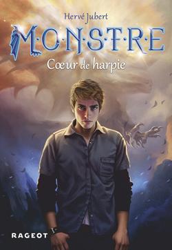 M.O.N.S.T.R.E - MONSTRE TOME 1 : COEUR DE HARPIE