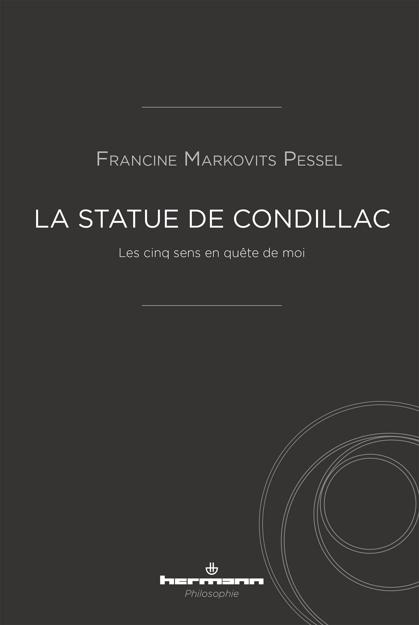 LA STATUE DE CONDILLAC - LES CINQ SENS EN QUETE DE MOI