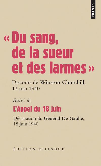 """"""" DU SANG, DE LA SUEUR ET DES LARMES """". DISCOURS DE WINSTON CHURCHILL LES 13 MAI ET 18 JUIN 19"""