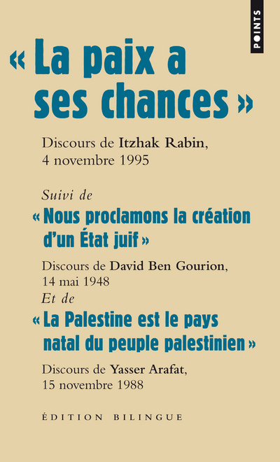 """"""" LA PAIX A SES CHANCES """" DISCOURS D'ITZHAK RABIN, LE 4 NOVEMBRE 1995"""