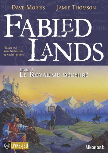 FABLED LANDS - T01 - LE ROYAUME DECHIRE - FABLED LANDS 1