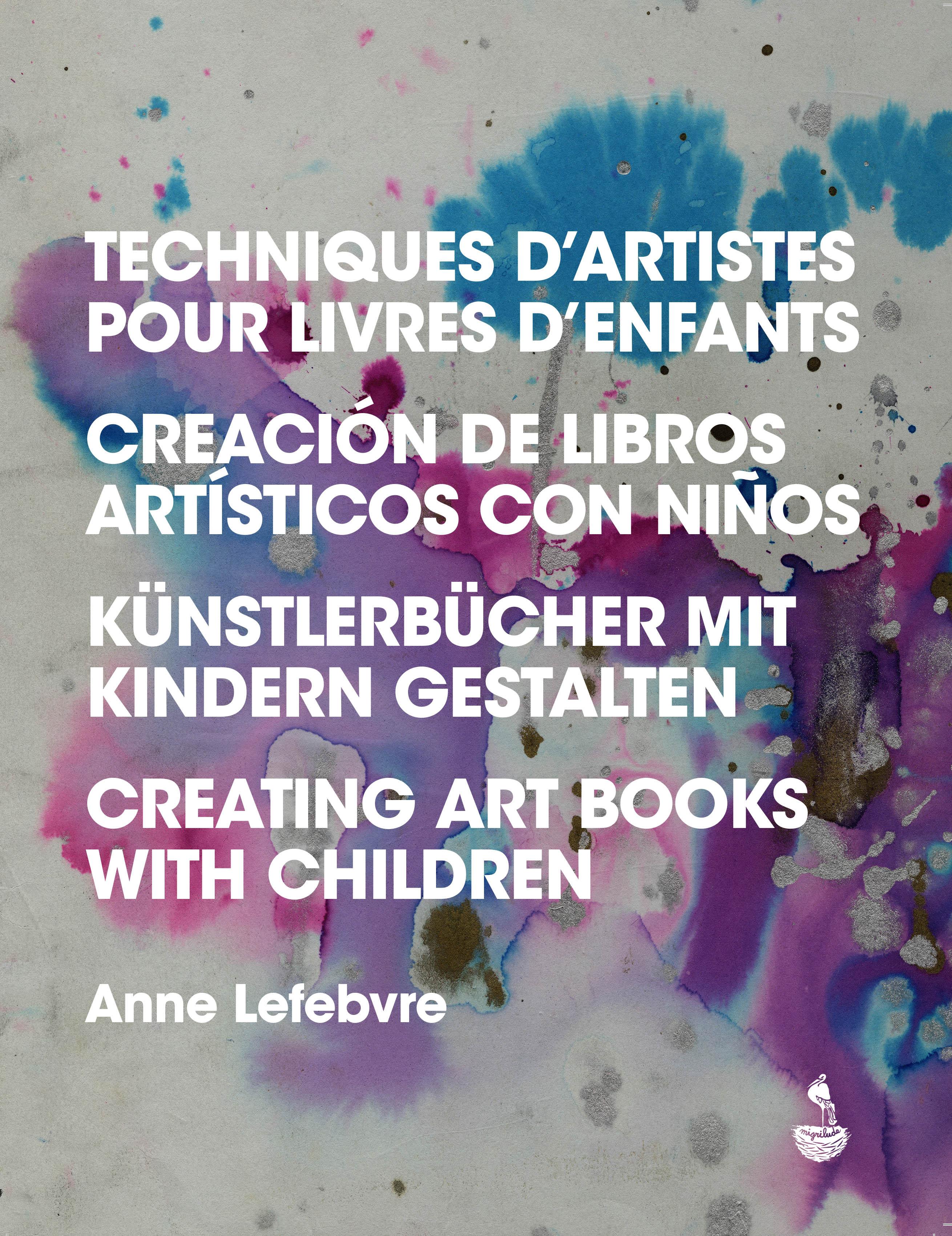 TECHNIQUES D'ARTISTES POUR LIVRES D'ENFANTS