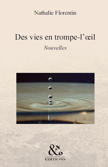 DES VIES EN TROMPE-L'OEIL