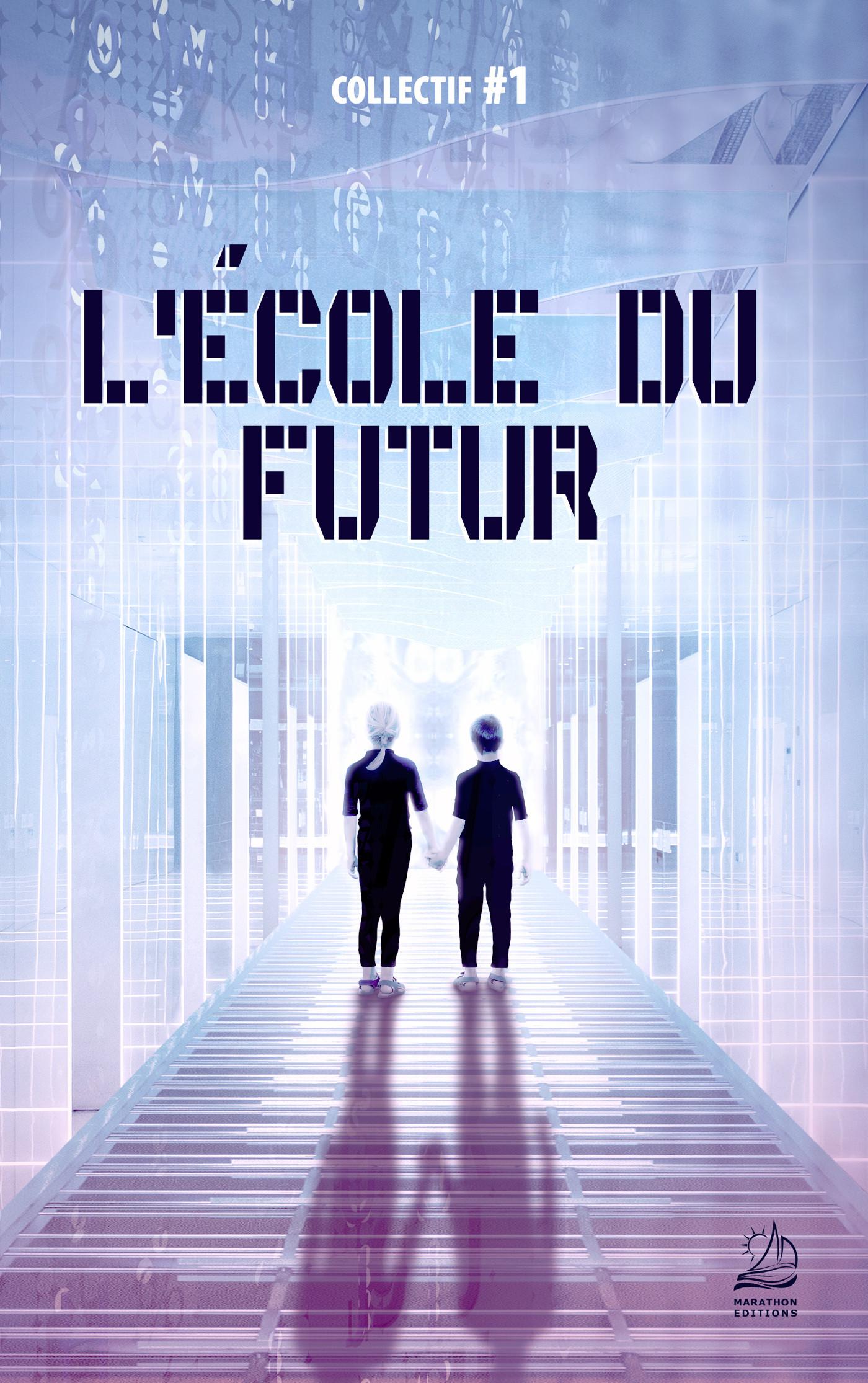 L'ECOLE DU FUTUR