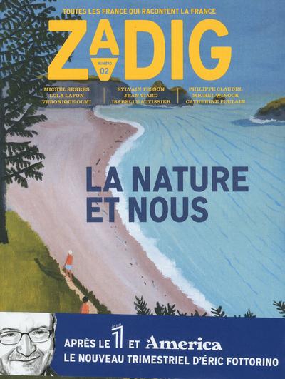 ZADIG - NUMERO 2 LA NATURE ET NOUS
