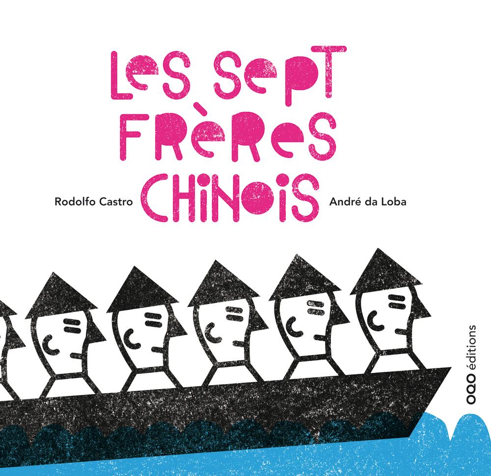 LES SEPT FRERES CHINOIS (FRANCAIS)