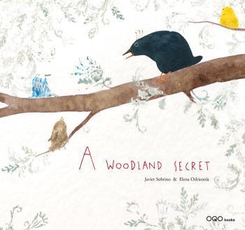 A WOODLAND SECRET  (ANGLAIS)