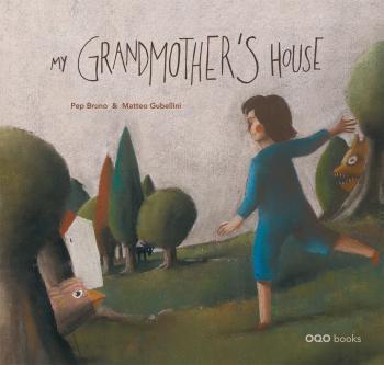 MY GRANDMOTHER'S HOUSE (ANGLAIS)