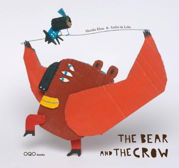 THE BEAR AND THE CROW (ANGLAIS)