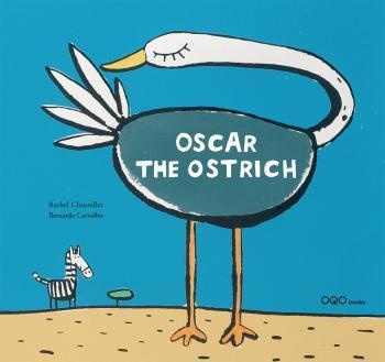 OSCAR THE OSTRICH  (ANGLAIS)