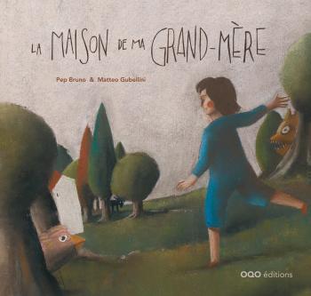 LA MAISON DE MA GRAND-MERE
