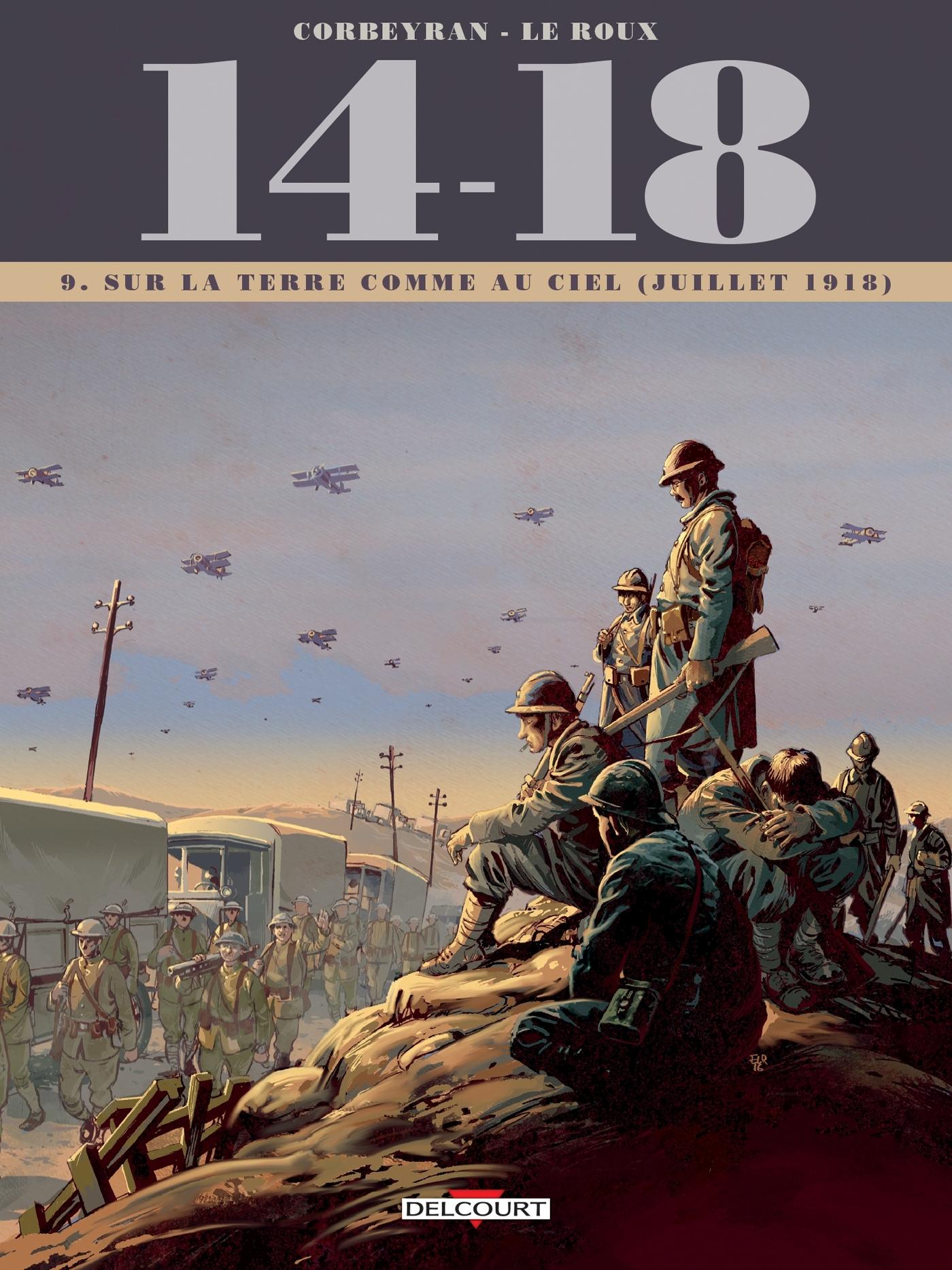 14-18 - 14 - 18 TOME 09. SUR LA TERRE COMME AU CIEL (JUILLET 1918)