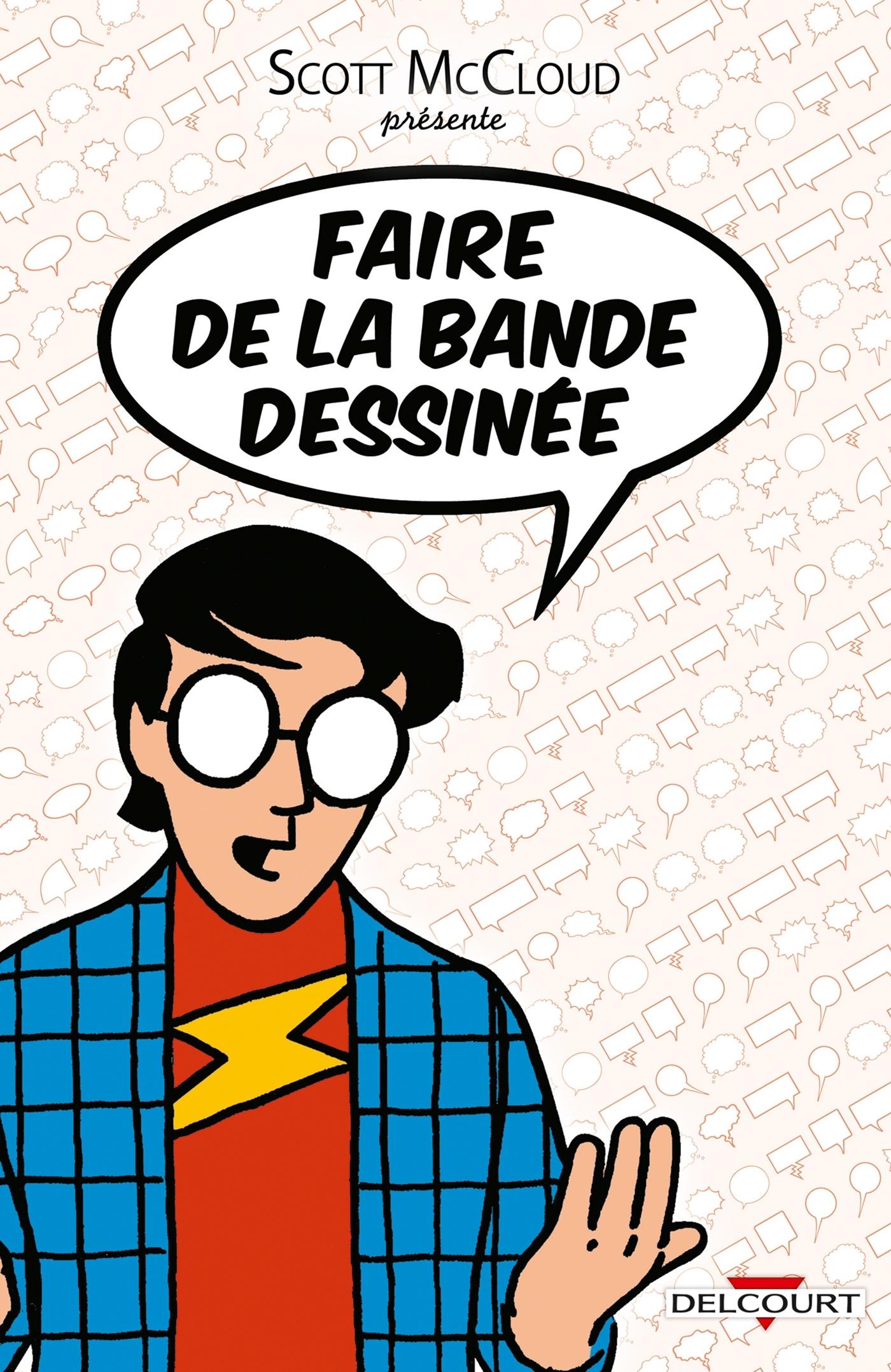 FAIRE DE LA BANDE DESSINEE T01