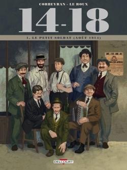 14-18 T01 - LE PETIT SOLDAT (AOUT 1914)