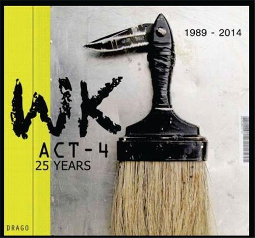 WK - ACT4- 25 YEARS 1989 -2014 /ANGLAIS