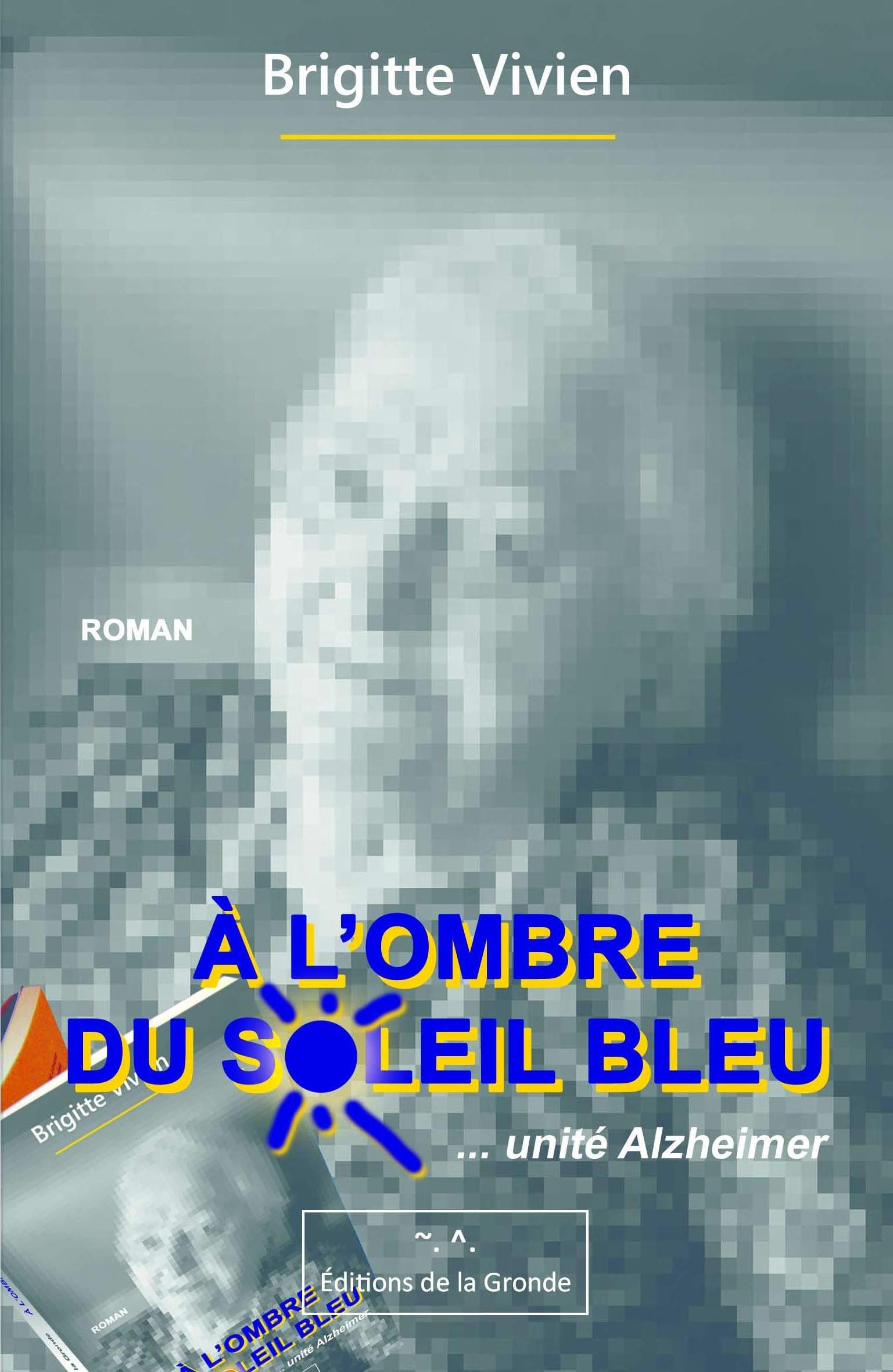 A L'OMBRE DU SOLEIL BLEU