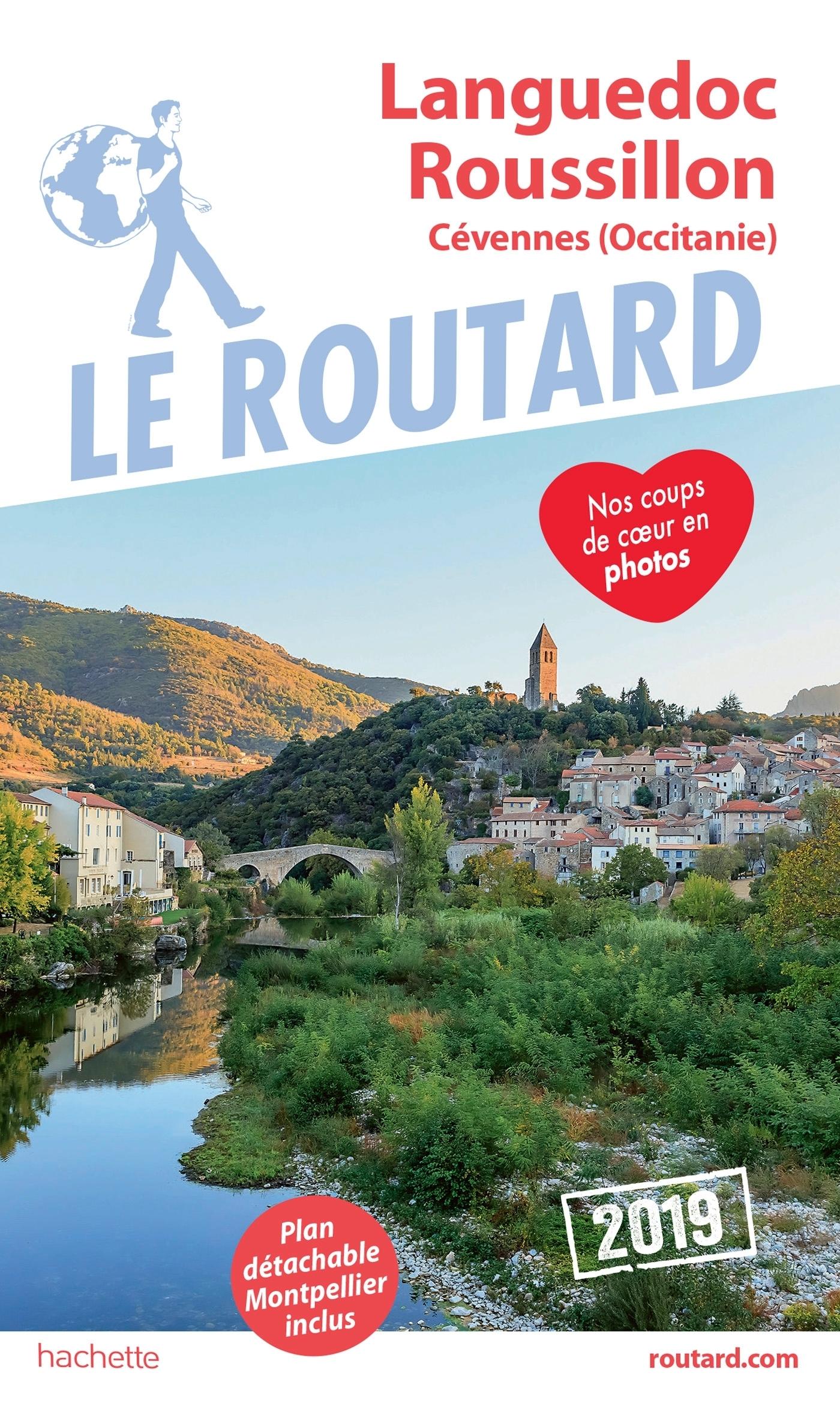 GUIDE DU ROUTARD LANGUEDOC ET ROUSSILLON CEVENNES 2019 - (OCCITANIE)
