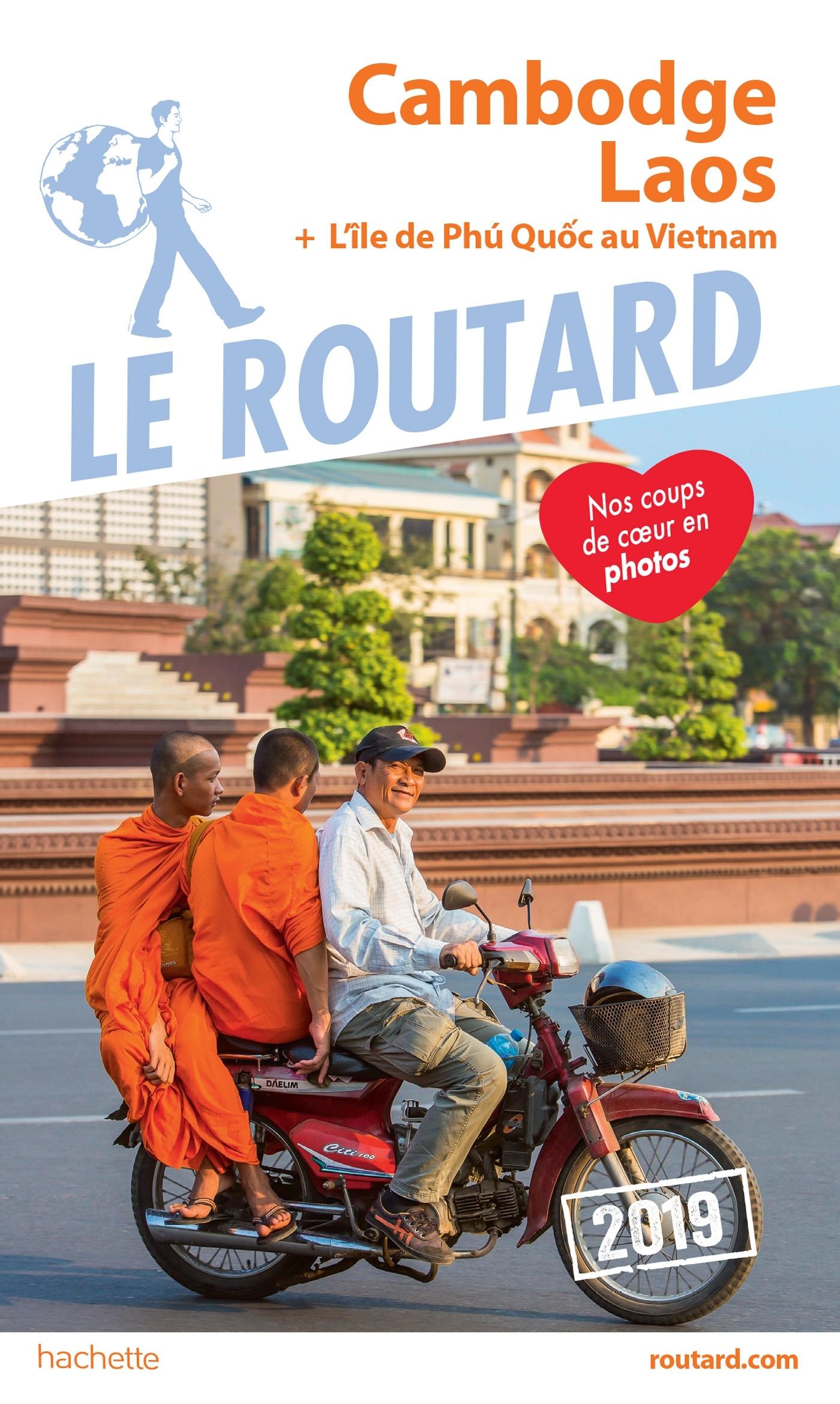 GUIDE DU ROUTARD CAMBODGE, LAOS 2019 - + L'ILE DE PHU QUOC AU VIETNAM