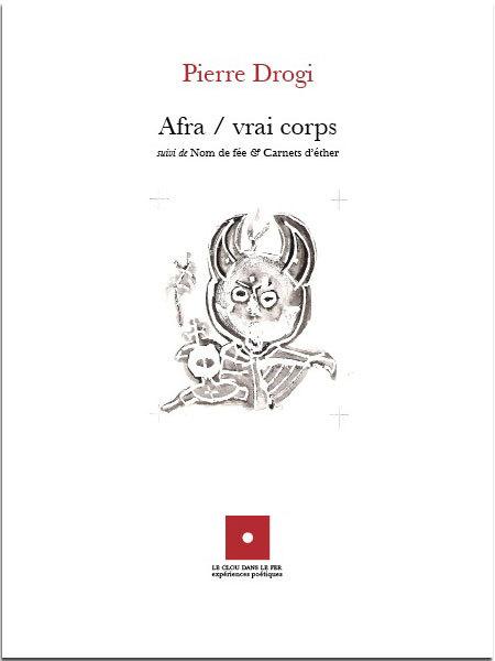 AFRA / VRAI CORPS SUIVI DE NOM DE FEE & CARNETS D'ETHER