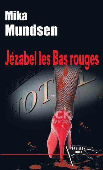 JEZABEL LES BAS ROUGES