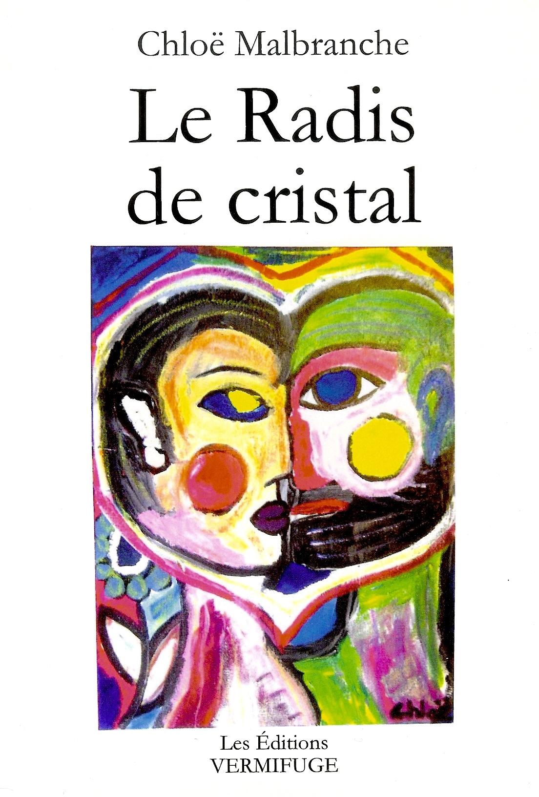 LE RADIS DE CRISTAL