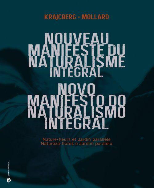 NOUVEAU MANIFESTE DU NATURALISME INTEGRAL - NATURE-FLEURS ET JARDIN PARALLELE