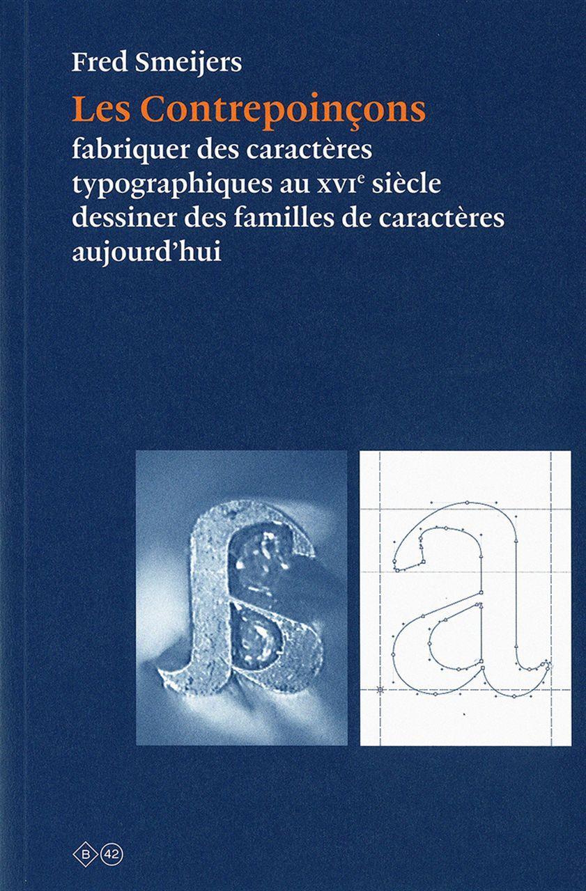 LES CONTREPOINCONS - FABRIQUER DES CARACTERES TYPOGRAPHIQUES