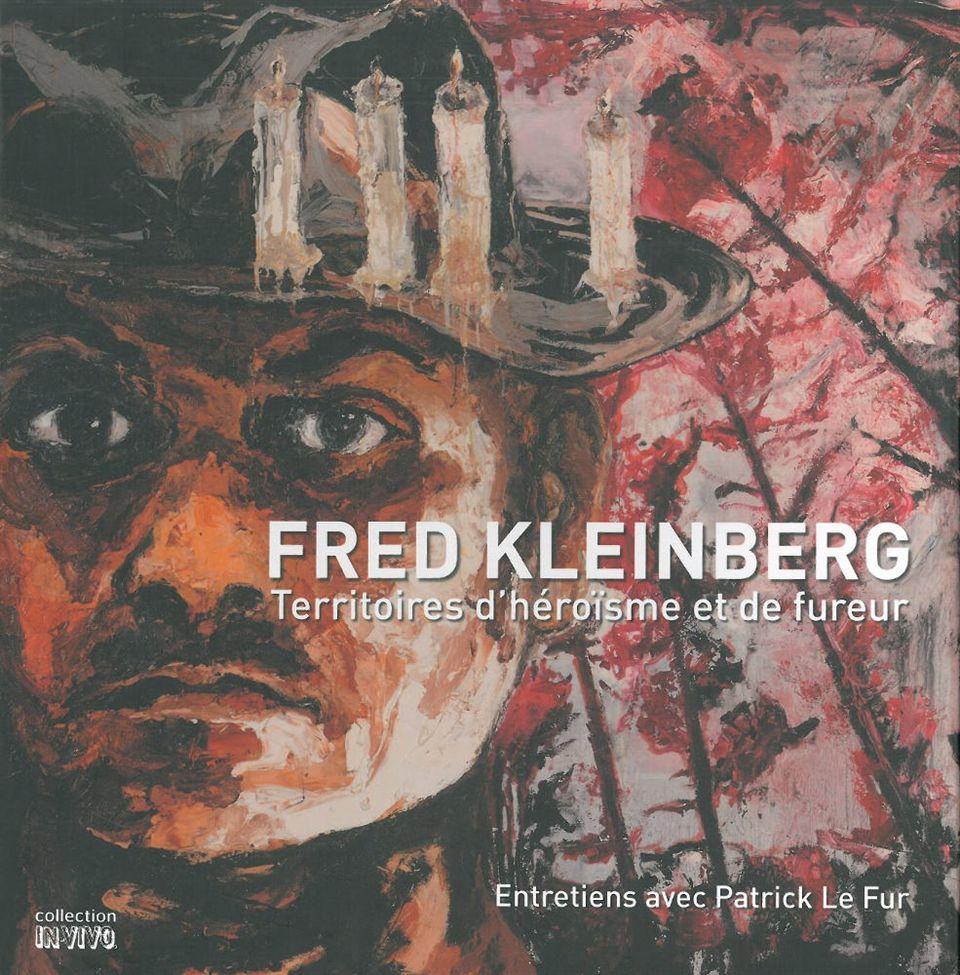 FRED KLEINBERG - TERRITOIRES D'HEROISME ET DE FUREUR