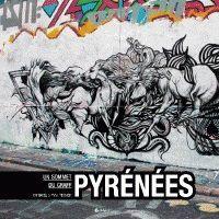 PYRENEES : UN SOMMET DU GRAFF