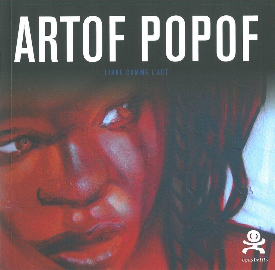 ARTOF POPOF - LIBRE COMME L'ART - OPUS DELITS 25