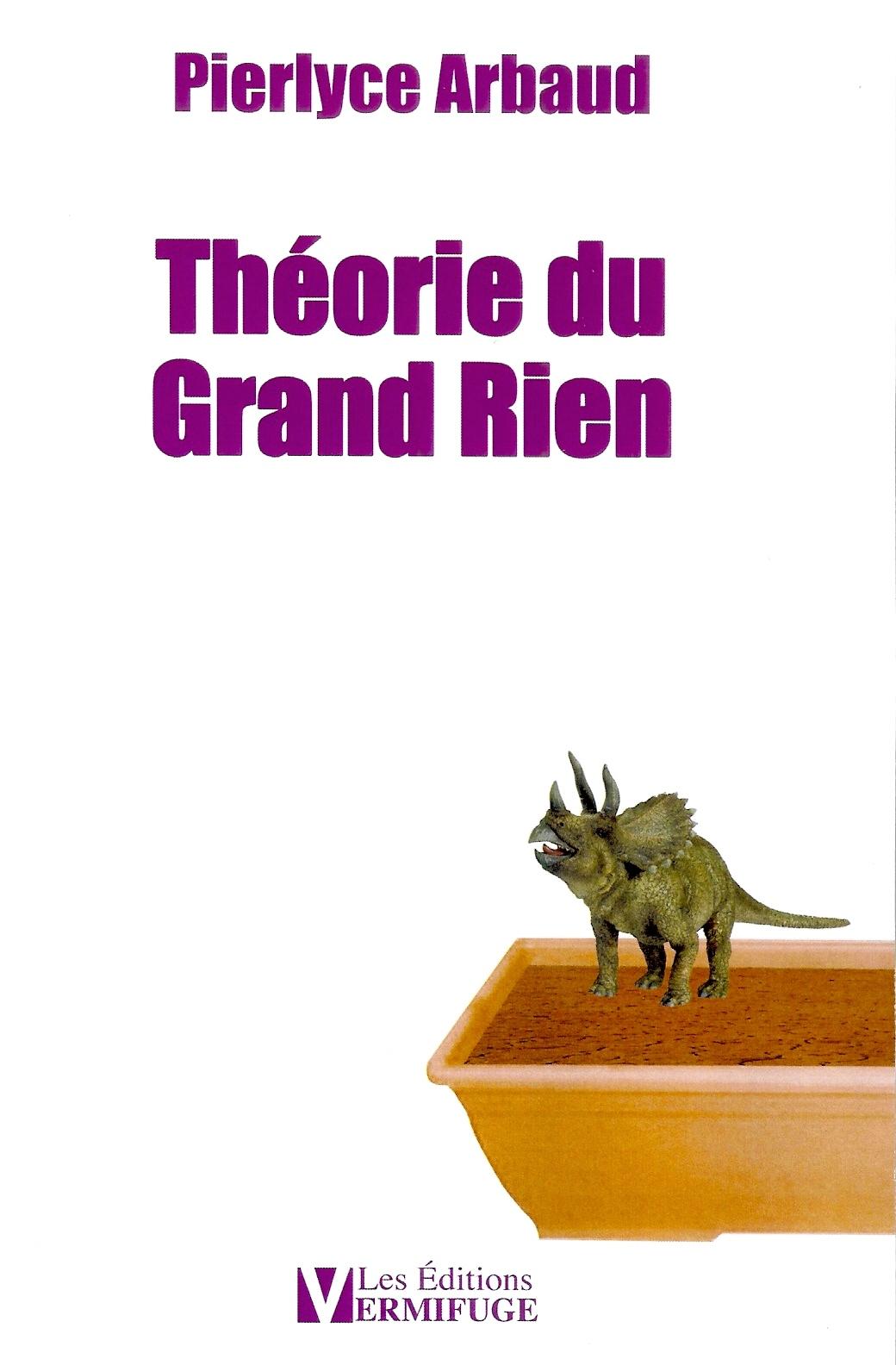 THEORIE DU GRAND RIEN