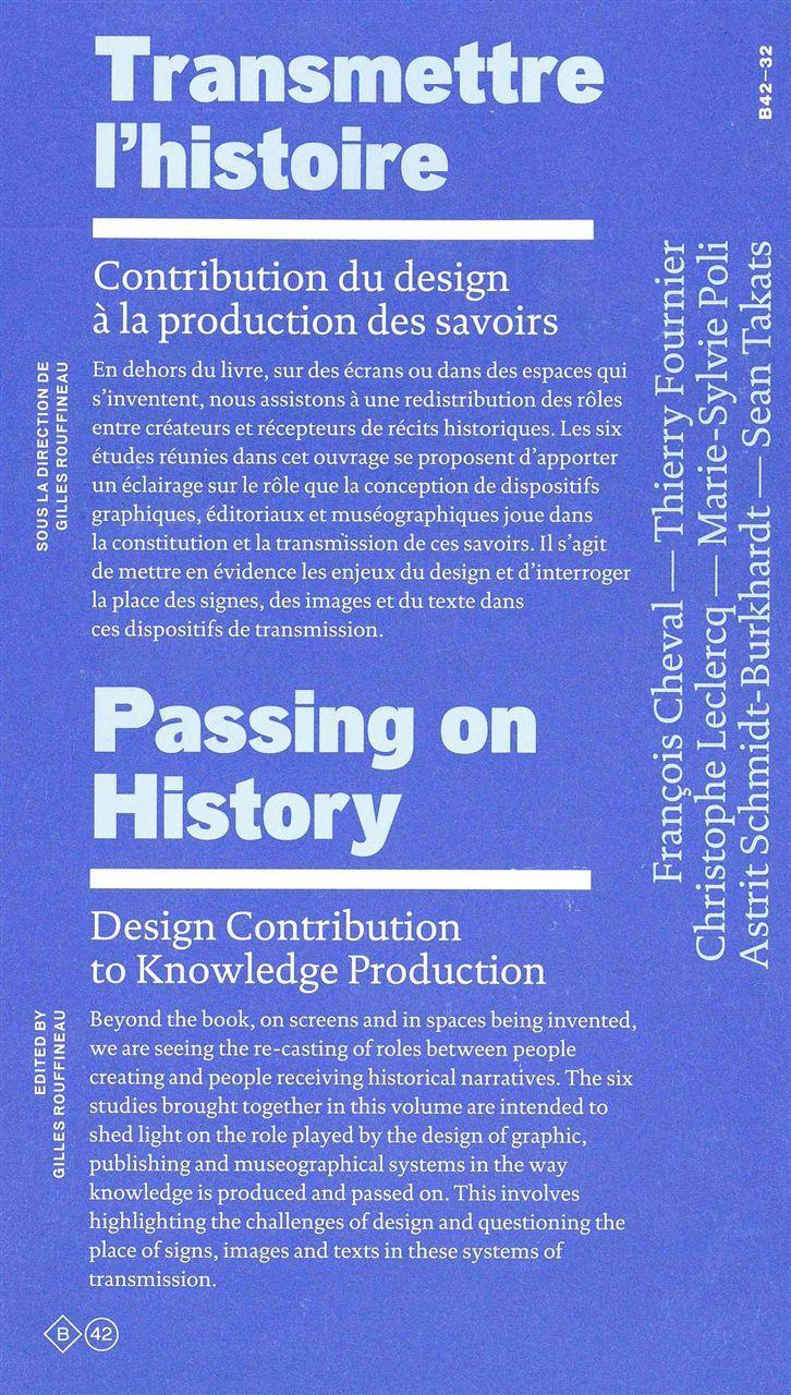 TRANSMETTRE L'HISTOIRE - CONTRIBUTION DU DESIGN A LA PRODUCTION DES SAVOIRS