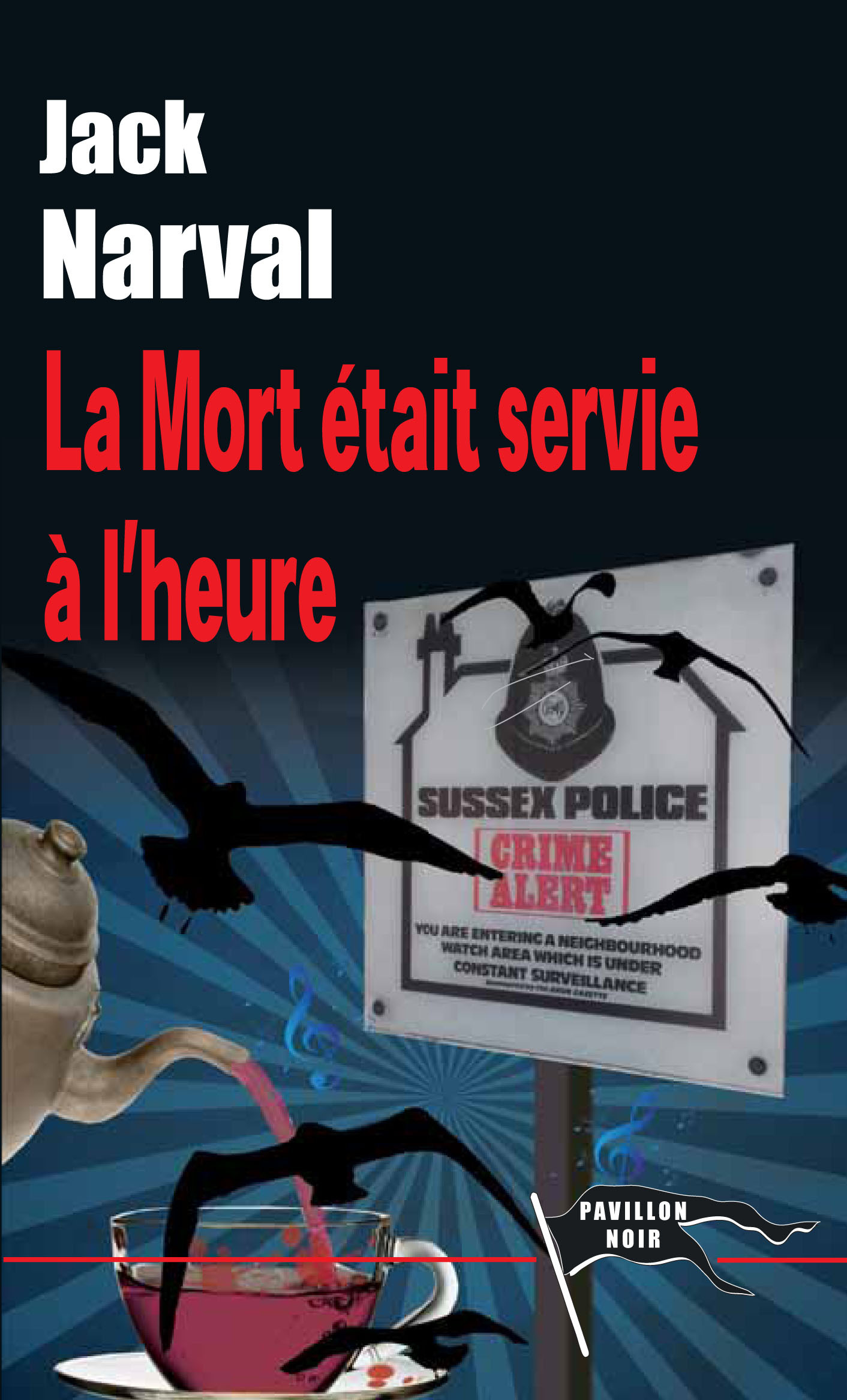 LA MORT ETAIT SERVIE A L'HEURE