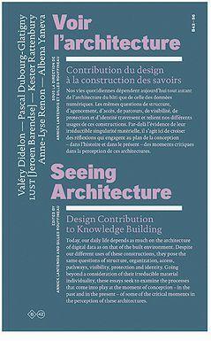 VOIR L'ARCHITECTURE - CONTRIBUTION DU DESIGN A LA CONSTRUCTION DES SAVOIRS